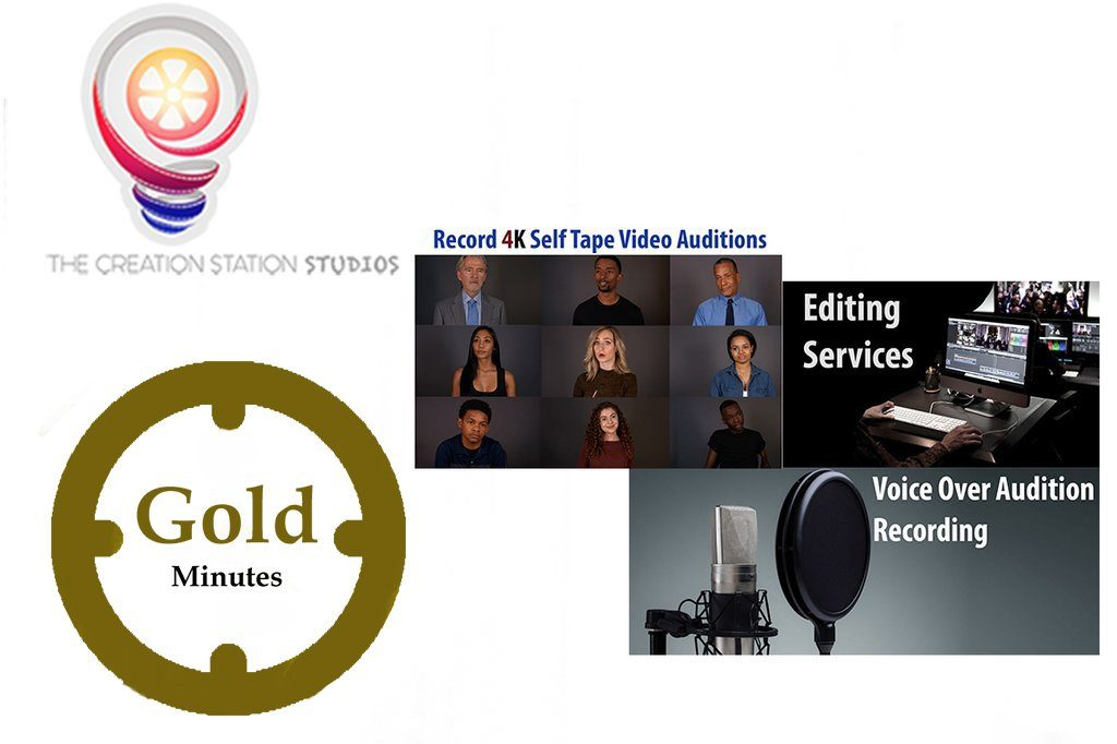 Gold Minutes for Self Tape Auditions - The Creation Station Studios