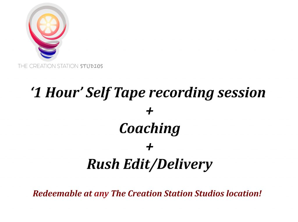 1 Hour self tape video audition - sale - the creation station studios - reatilopolis